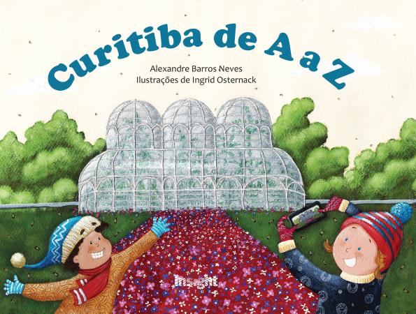 Capa do livro Curitiba de A a Z (Editora Insight)