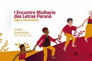 Encontro Mulherio das Letras do Paraná terá oficina, rodas de conversa, lançamentos e sarau. Saiba os detalhes