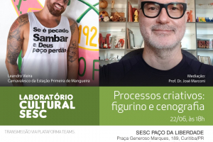 Sesc Paço da Liberdade traz carnavalesco da Estação Primeira de Mangueira para conversa