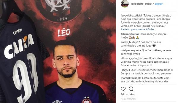 O goleiro L\u00e9o anuncia o empr\u00e9stimo para o Atl\u00e9tico-GO, via Instagram