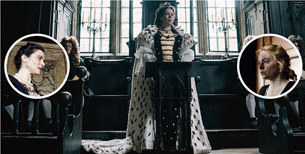 A rainha Anne em 'A Favorita' e as damas Sarah e Abigail (nos destaque); disputa que ia muito além do poder